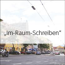 """""""Im-Raum-Schreiben"""""""