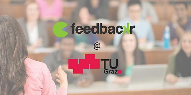 Eine Frau hält einen Vortrag in einem Hörsaal. Im Vordergrund sieht man das feedbackr Logo und das TU Graz Logo. Bildquelle: feedbackr