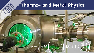 [-] Thermo- and Metal Physics