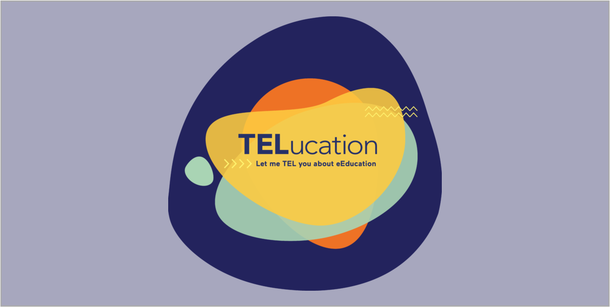 Colourful shapes and text: TELucation. Let me TEL you about eEducation.
