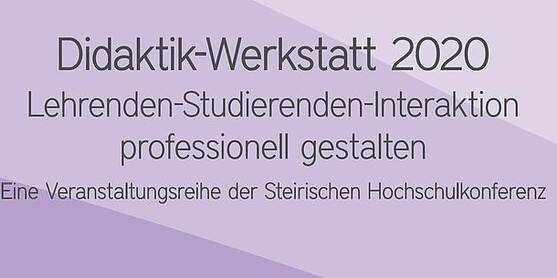 Text im Bild: Didaktik-Werkstatt 2020. Lehrenden-Studierenden-Interaktion professionell gestalten