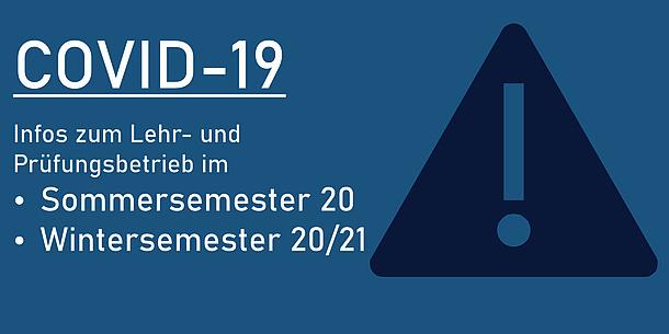 Text im Bild: COVID-19 Infos zum Lehr- und Prüfungsbetrieb