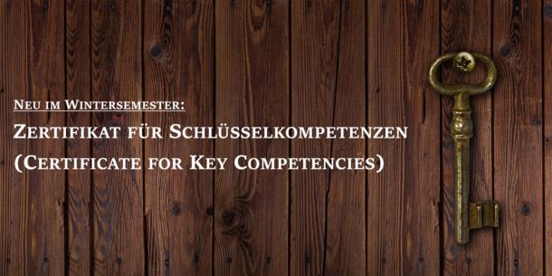 Text im Bild: Neu im Wintersemester: Zertifikat für Schlüsselkompetenzen