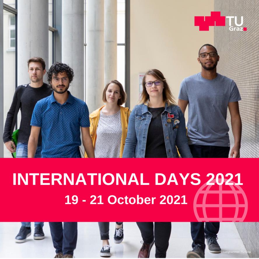 International Days 2021, 14 - 21 October 2021