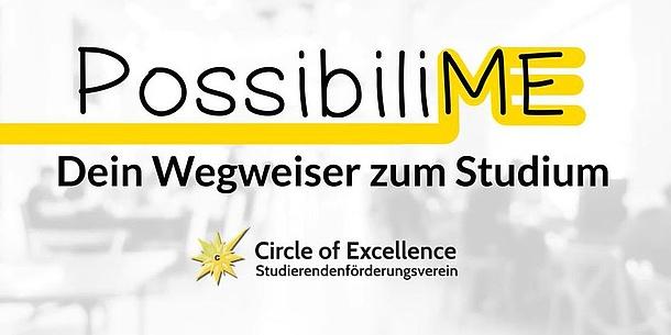 Text: PossibiliME. Dein Wegweiser zum Studium. Circle of Excellence.